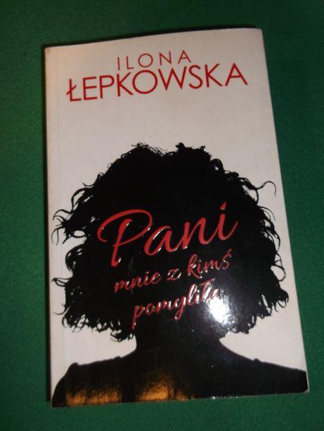 Pani mnie z kimś pomyliła, Ilona Łepkowska