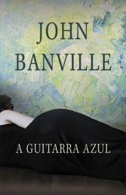 Vendo Livro Novo - A guitarra Azul de John Banville