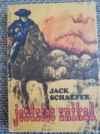 Jeździec znikąd - Jack Schaefer - wydanie I - 1976 rok