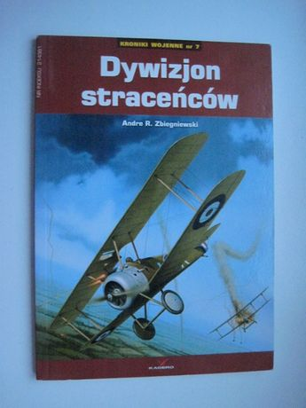"""Książka """" Dywizjon straceńców"""" Andre R. Zbiegniewski, samolot"""