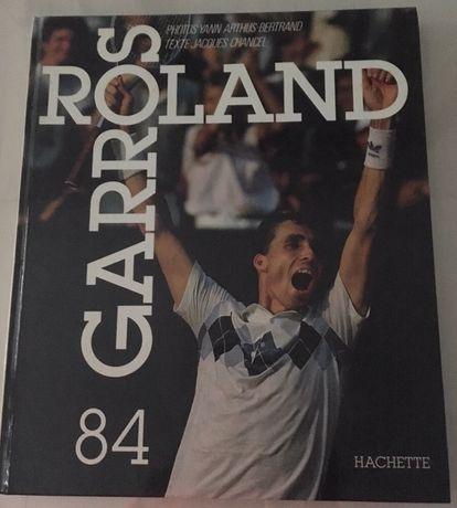 """Livro """" Roland Garros 84 """""""