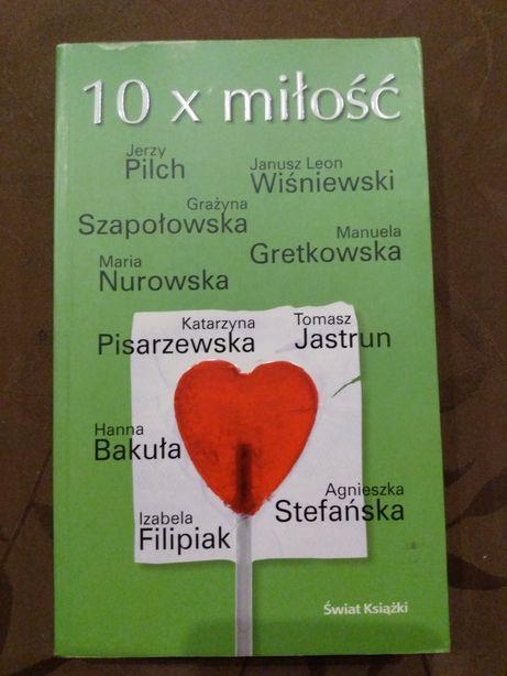 """Pilch Bakuła Gretkowska Jastrun i inni """"10 x miłość"""""""