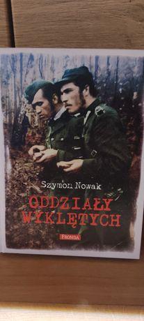 Oddziały wyklętych / Szymon Nowak
