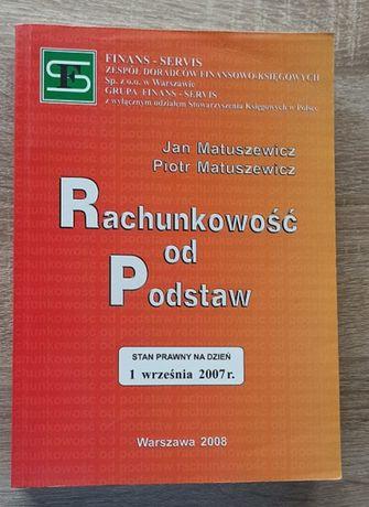 Matuszewicz ,,Rachunkowość od podstaw,,