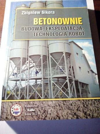 Książka betonowanie budowa, eksploatacja, technologia robót.
