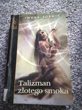 """""""Talizman złotego smoka"""" Iwona Surmik"""