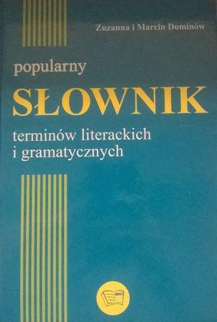 Popularny słownik terminów literackich i gramatycznych MATURA