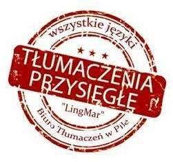 Tłumacz Przysięgły WSZYSTKIE JĘZYKI - Biuro Tłumaczeń Lingmar PIŁA Piła - image 1