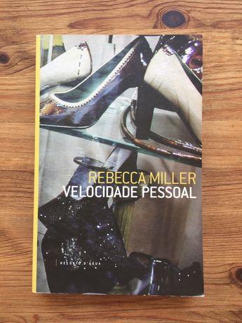 Rebecca Miller / Velocidade Pessoal