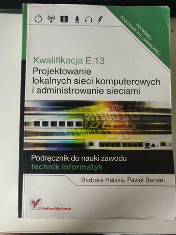 Kwalifikacja E.13 - projektowanie lokalnych sieci komputerowych (EE08)