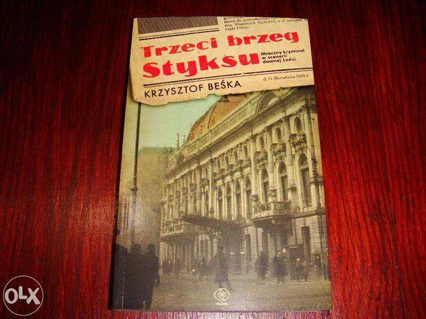 Trzeci brzeg Styksu/kryminał/NOWA/- Beśka Krzysztof