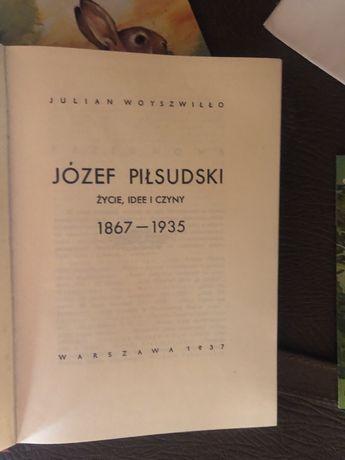 Książka Józef Piłsudzki Julian Woyszwiłło biografia patriotyczna histo