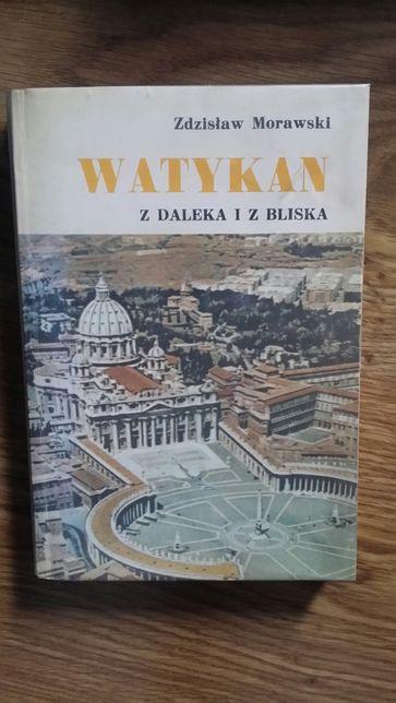 Z. Morawski Watykan z daleka i z bliska