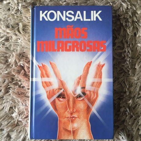 Livro - Mãos Milagrosas - Konsalik, 1989 Círculo De Leitores