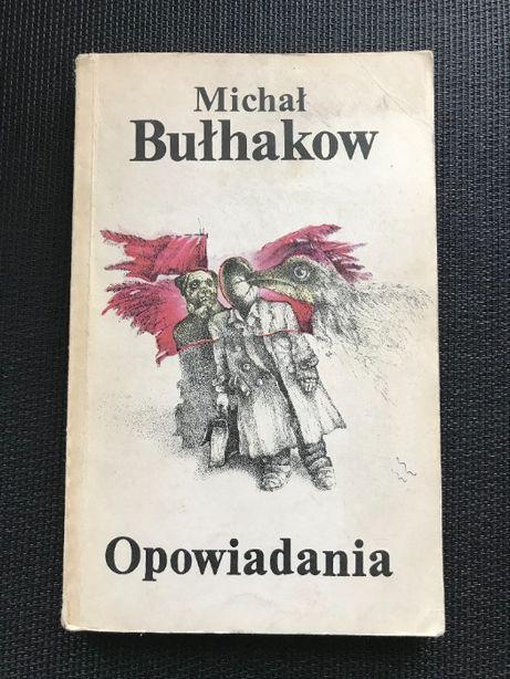 Opowiadania | Michaił Bułhakow