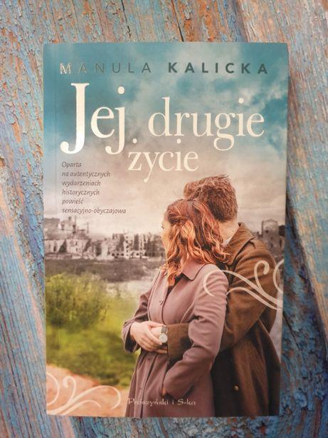 """Nowa, """"Jej drugie życie"""", Manula Kalicka"""
