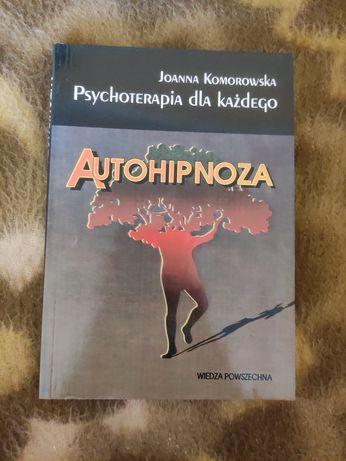 Autohipnoza psychoterapia dla każdego, Joanna Komorowska