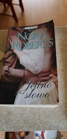 Nora Roberts: Jedno słowo, Przerwana gra, słodka zemsta