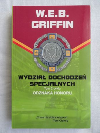 W.E.B. Griffin t. 2-5 cykl Odznaka Honoru