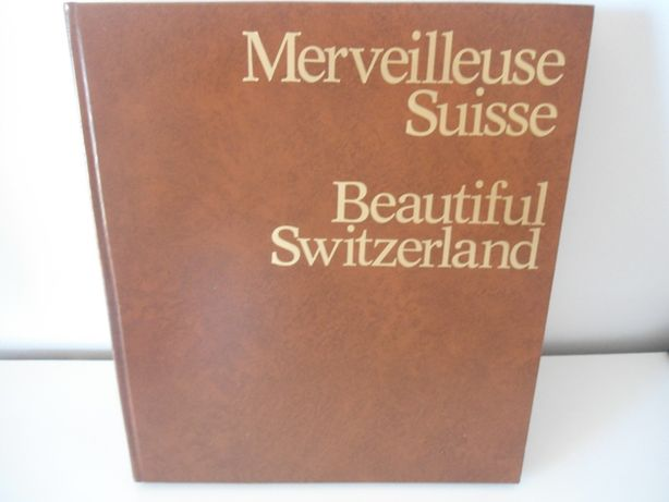 Merveilleuse Suisse