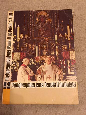 Pielgrzymka Jana Pawla II do Polski