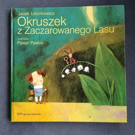 Okruszek z zaczarowanego lasu- Jacek Lelonkiewicz