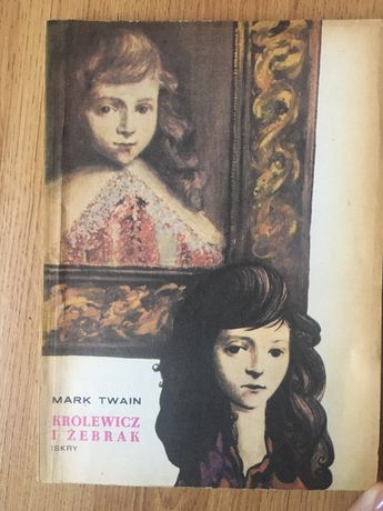 Królewicz i żebrak Mark Twain książka dla dzieci i młodzieży
