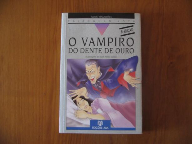 "Livro ""Vampiro do Dente de Ouro"" de Álvaro Magalhães"
