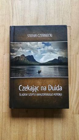 """Książka """"Czekając na Duida - śladem szeptu amazońskiego potoku"""""""