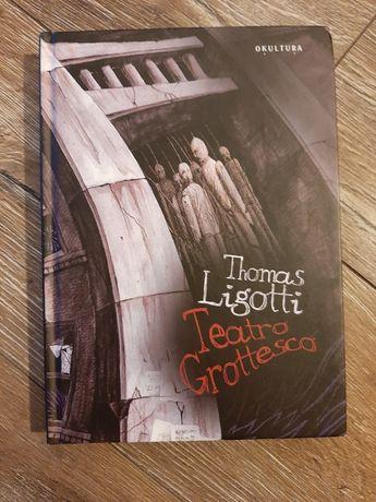 Teatro Grottesco Thomas Ligotti