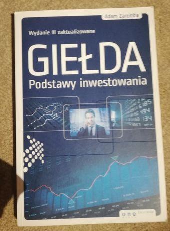 Adam Zaremba, Giełda. Podstawy inwestowania. Wydanie III.