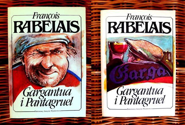 Gargantua i Pantagruel - François Rabelais (2 części)