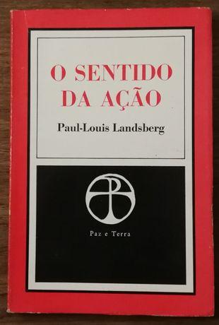o sentido da ação, paul-louis landsberg, paz e terra