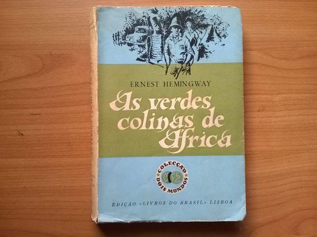 As Verdes Colinas de África - Ernest Hemingway