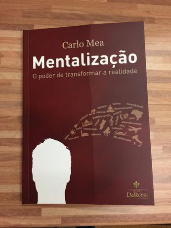 Mentalização - O poder de transformar a realidade