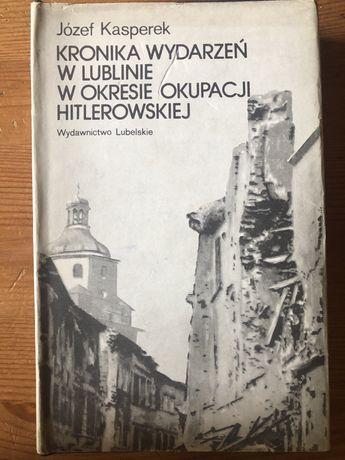 Kronika wydarzen w Lublinie w okresie okupacji hitlerowskiej