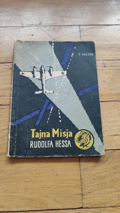 Książka Tajna misja Rudolfa Hessa T. Salter Katowice - image 1