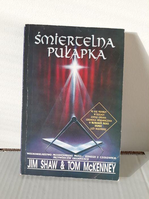 Śmiertelna pułapka. Jim Shaw, Tom McKenney / wolnomularstwo Kraków - image 1