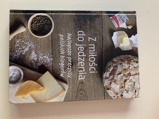 Z miłości do jedzenia - najlepsze przepisy polskich blogerów