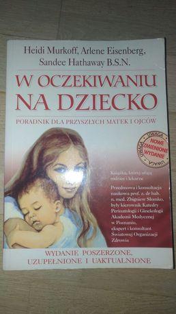 """Poradnik, Książka """"W oczekiwaniu na dziecko"""""""