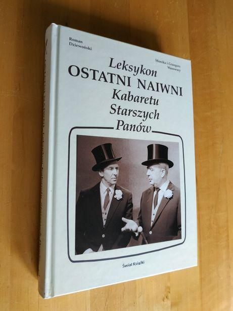 Ostatni naiwni - Leksykon Kabaretu Starszych Panów