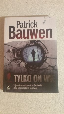 Tylko On Wie - Patrick Bauwen