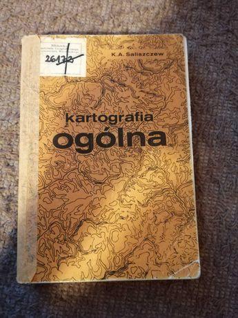 Książka Kartografia ogólna K. A. Saliszczew