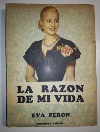 Eva Peron - La Razon de mi vida