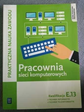 Pracownia sieci komputerowych - kwalifikacja E.13