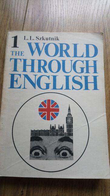 The world through english Szkutnik tom I
