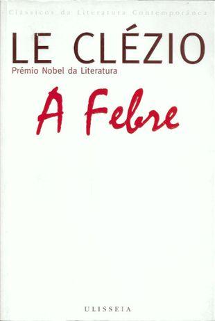 A febre_J. M. G. Le Clézio