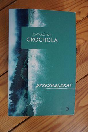 """książka K. Grocholi """"Przeznaczeni"""""""