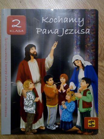 Kochamy Pana Jezusa podręcznik klasa 2 SP