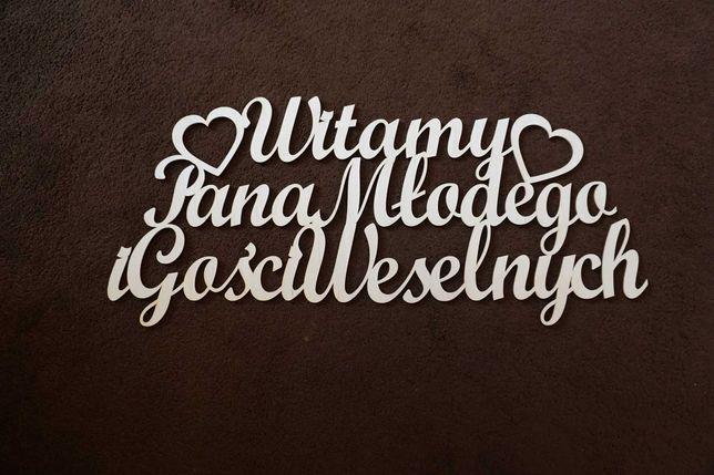 Napis powitalny ślubny, Pan Młody i Goście weselni